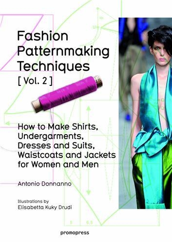 FASHION PATTERNMAKING TECHNIQUES - TOME 2 - 02