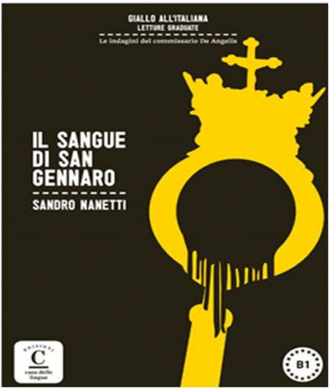 IL SANGUE DI SAN GENNARO LECTURE SIMPLIFIEE EN ITALIEN