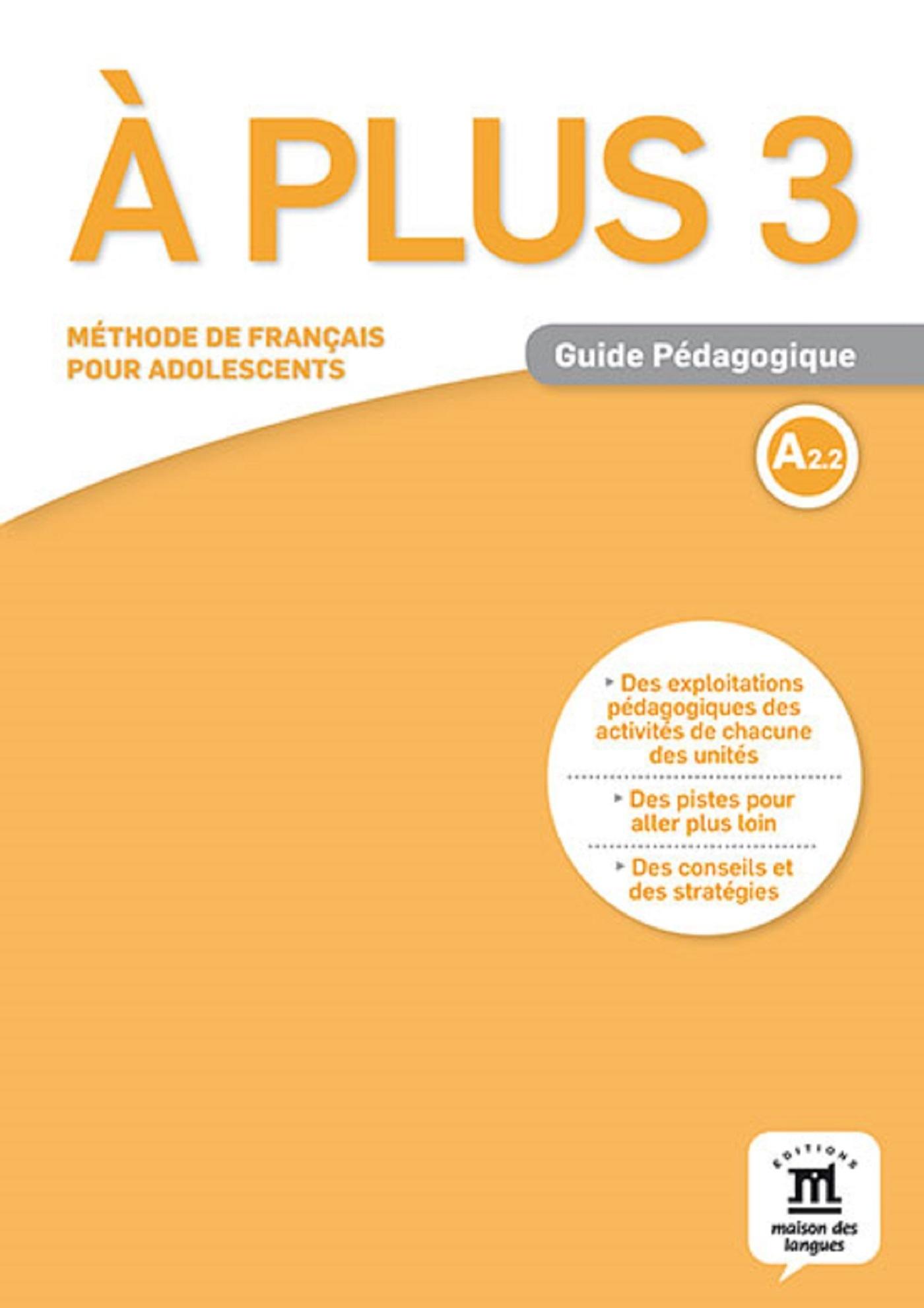 A PLUS ! 3 - GUIDE PEDAGOGIQUE (FORMAT PAPIER)