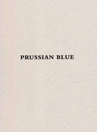 YISHAI JUSIDMAN PRUSSIAN BLUE (CATALOGUE EXPO MUAC) /ANGLAIS