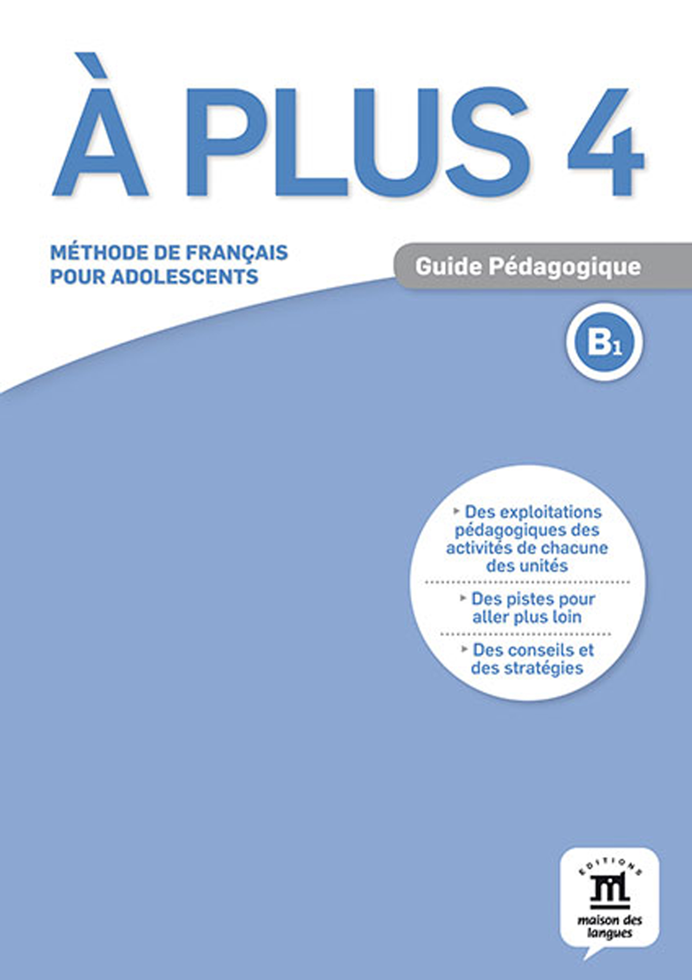 A PLUS 4 - GUIDE PEDAGOGIQUE