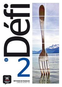 DEFI 2 - LIVRE DE L'ELEVE + CD
