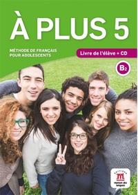 A PLUS 5 - LIVRE DE L'ELEVE + CD