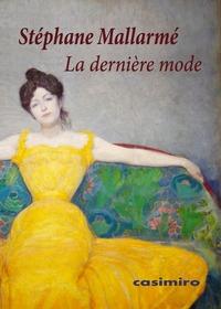 DERNIERE MODE (LA)