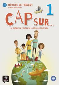CAP SUR... 1 - CAHIER D'ACTIVITES + CD