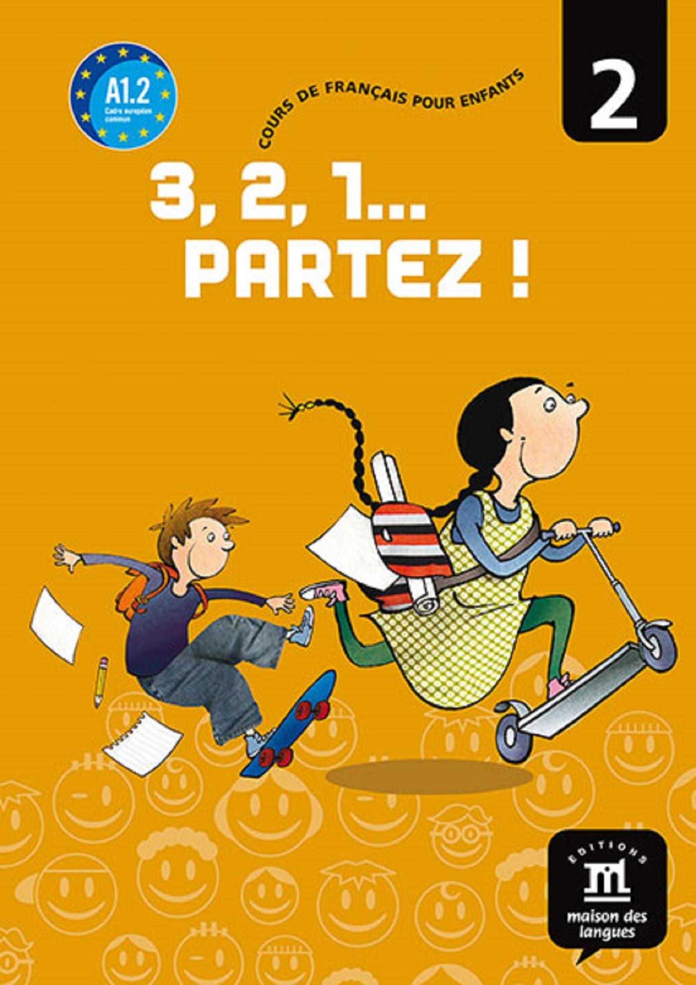 3,2,1 PARTEZ ! 2 - LIVRE DE L'ELEVE