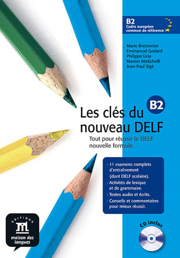 CLES DU NOUVEAU DELF B2 LIVRE ELEVE+CD