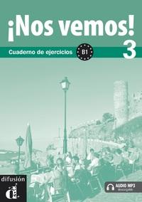 NOS VEMOS ! B1 CAHIER EXERCICES + CD