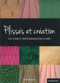PLISSES ET CREATION - PLIS, PLISSES ET DRAPES ORIGINAUX POUR LA MODE