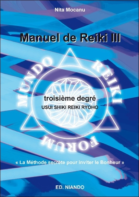 MANUEL DE REIKI III - TROISIEME DEGRE