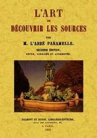 L'ART DE DECOUVRIR LES SOURCES