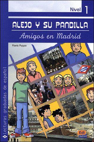 ALEJO Y SU PANDILLA 1 EN MADRID