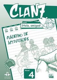 CLAN 7 CON HOLA AMIGOS 4 CUADERNO ACTIVIDADES