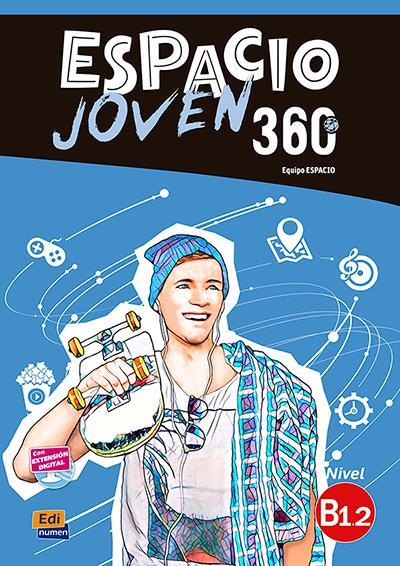 ESPACIO JOVEN 360 B1.2, LIBRO DEL ALUMNO