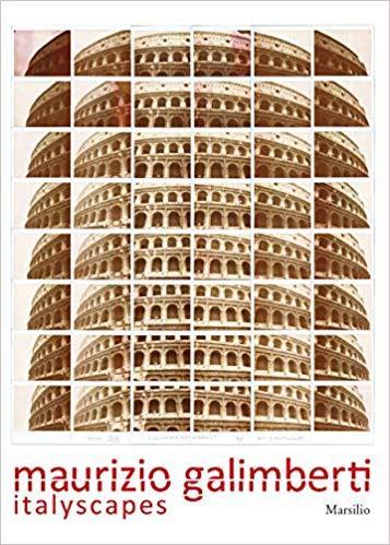 MAURIZIO GALIMBERTI: ITALYSCAPES /ANGLAIS