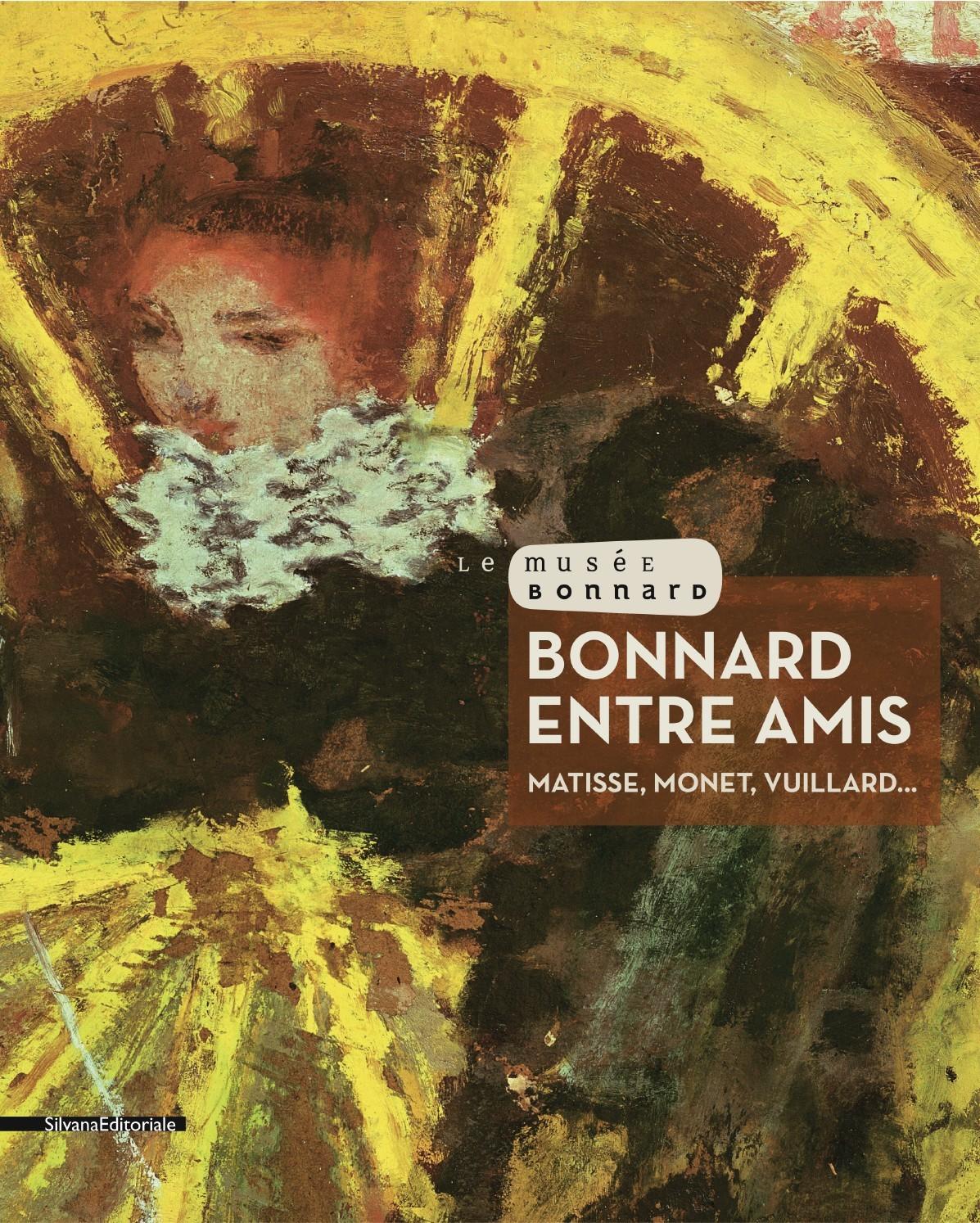 BONNARD ENTRE AMIS