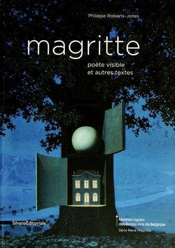 MAGRITTE. POETE VISIBLE