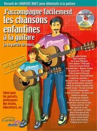 J ACCOMPAGNE FACILEMENT LES CHANSONS ENFANTINES A LA GUITARE +CD
