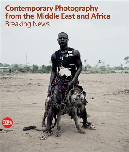 CONTEMPORARY PHOTOGRAPHY FROM THE MIDDLE EAST AND AFRICA /ANGLAIS