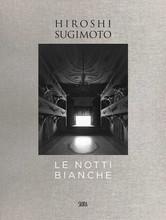 HIROSHI SUGIMOTO: LE NOTTI BIANCHE /ANGLAIS