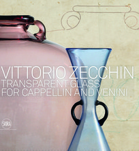 VITTORIO ZECCHIN: TRANSPARENT GLASS FOR CAPPELLIN AND VENINI /ANGLAIS