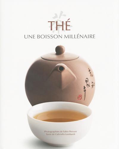 THE - UNE BOISSON MILLENAIRE