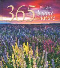 365 PENSEES SUR LA BEAUTE DE LA NATURE