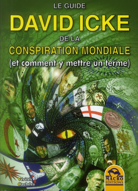 LE GUIDE DAVID ICKE DE LA CONSPIRATION MONDIALE