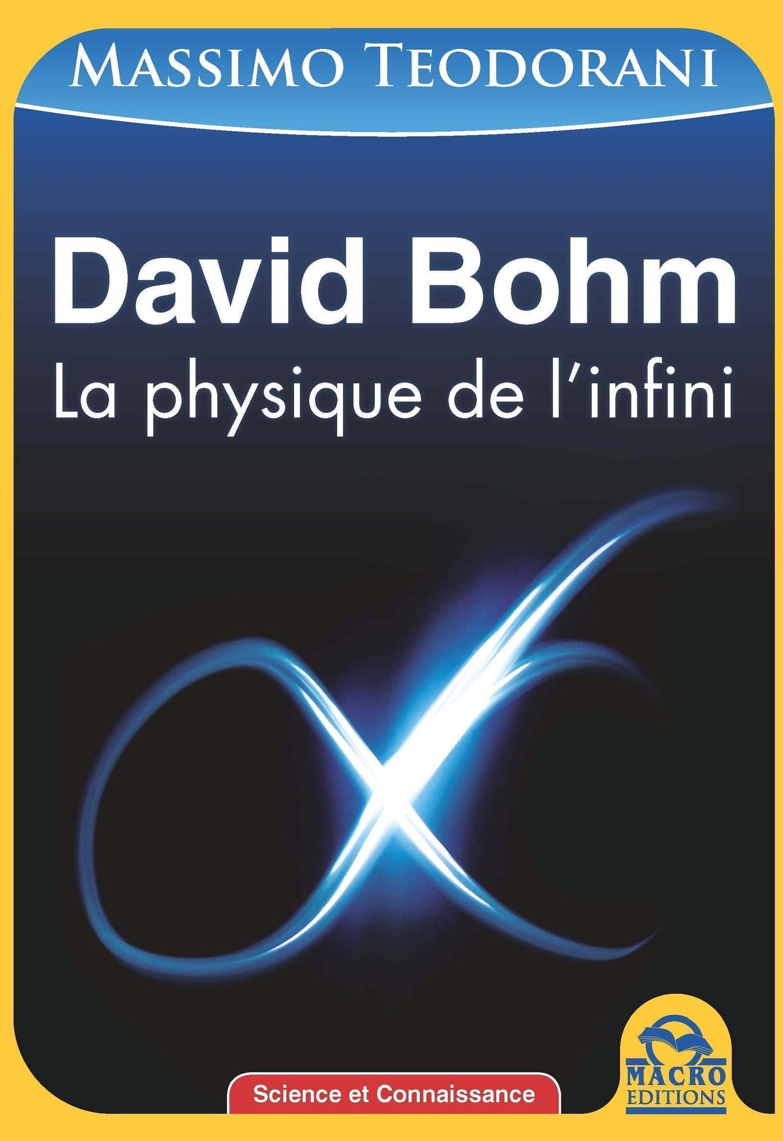 DAVID BOHM LA PHYSIQUE DE L INFINI 2E EDITION