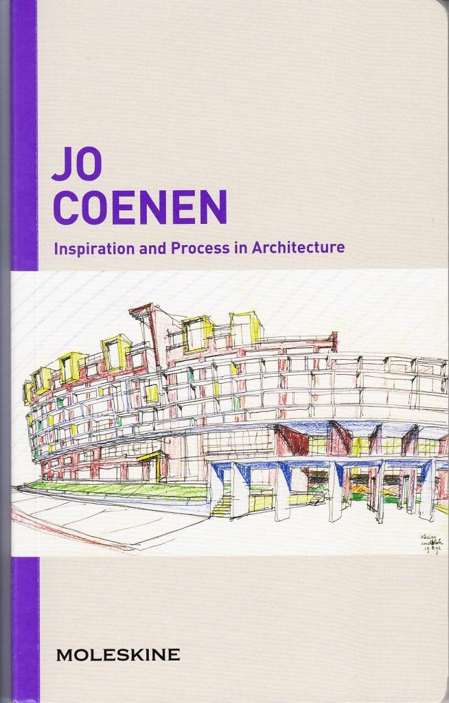 JO COENEN INSPIRATION AND PROCESS IN ARCHITECTURE /ANGLAIS