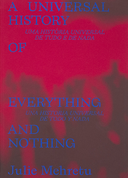 A UNIVERSAL HISTORY OF EVERYTHING AND NOTHING