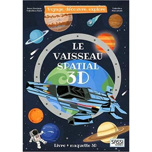VAISSEAU SPATIAL 3D (LE)