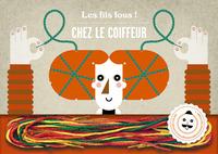 FILS FOUS CHEZ LE COIFFEUR