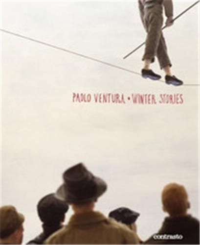PAOLO VENTURA WINTER STORIES /ANGLAIS