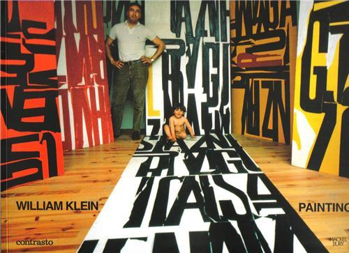 WILLIAM KLEIN PAINTINGS, ETC. /ANGLAIS