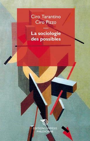 LA SOCIOLOGIE DES POSSIBLES