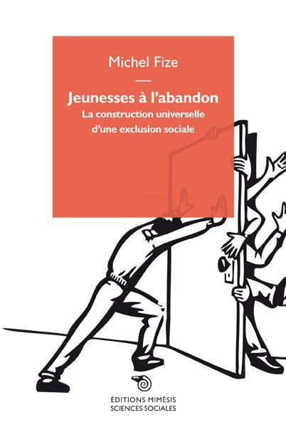 JEUNESSES A L ABANDON (RV)