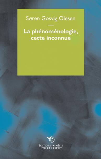LA PHENOMENOLOGIE, CETTE INCONNUE