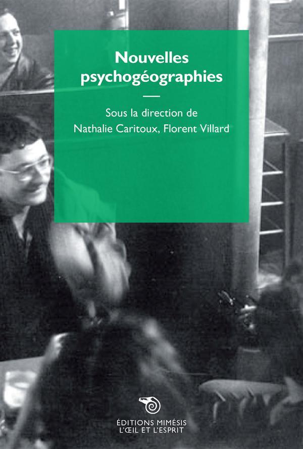 NOUVELLES PSYCHOGEOGRAPHIES