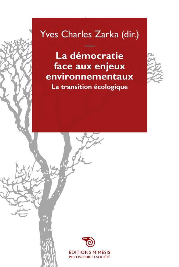 LA DEMOCRATIE FACE AUX ENJEUX ENVIRONNEMENTAUX
