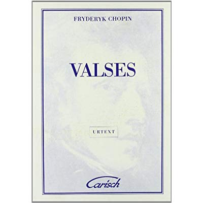 FRYDERYK CHOPIN: VALSES, FOR PIANO PIANO