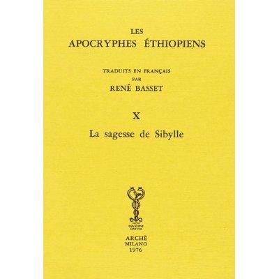 APOCRYPHES ETHIOPIENS X : LA SAGESSE DE SIBYLLE