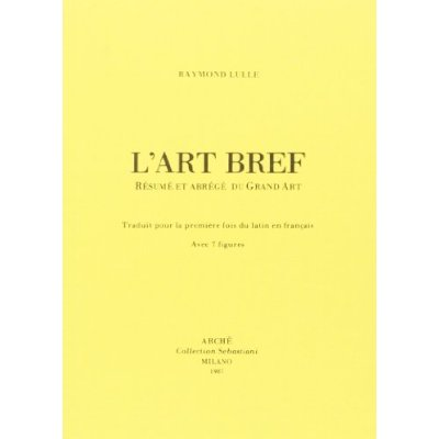 L'ART BREF : RESUME ET ABREGE DU GRAND ART