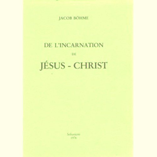 DE L'INCARNATION DE JESUS-CHRIST
