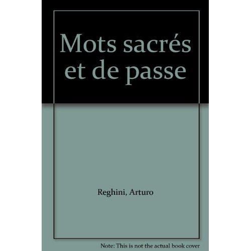 LES MOTS SACRES ET DE PASSE DES TROIS PREMIERS GRADES ET LE PLUS GRAND MYSTERE MACONNIQUE