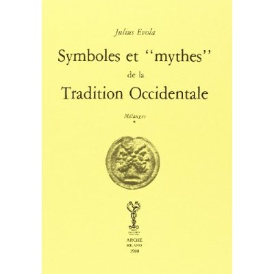 SYMBOLES ET MYTHES DE LA TRADITION OCCIDENTALE : MELANGES