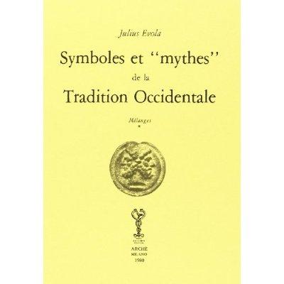 SYMBOLES ET MYTHES DE LA TRADITION OCCIDENTALE : MELANGES