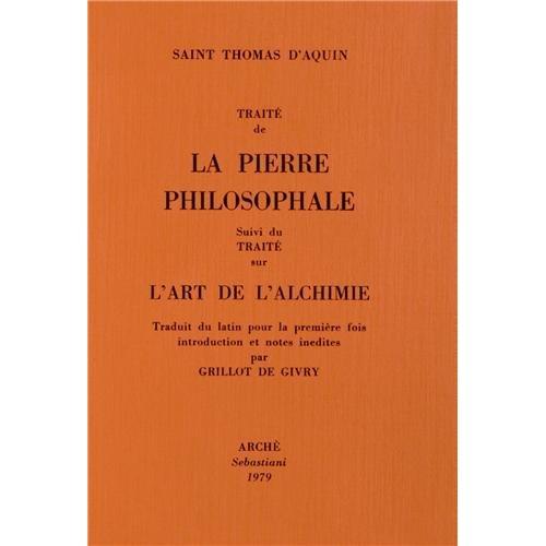 TRAITE DE LA PIERRE PHILOSOPHALE. TRAITE DE L'ART DE L'ALCHIMIE