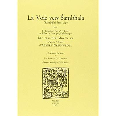 LA VOIE VERS SAMBHALA (SAMBALAI LAM YIG)