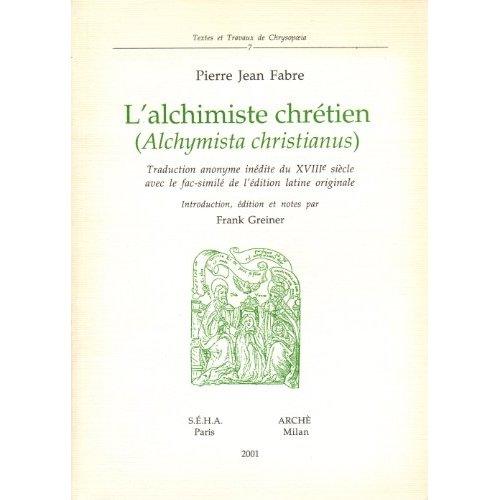 L'ALCHIMISTE CHRETIEN